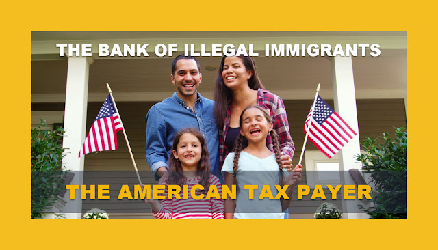 Memes: THE BANK OF ILLEGAL IMMIGRANTS THE AMERICAN TAX PAYER