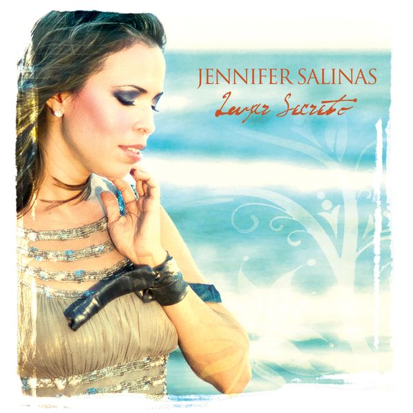 Jennifer Salinas – Lugar Secreto 2010
