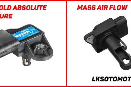 Perbedaan Sensor MAP Dengan Sensor  MAF Pada Mesin EFI