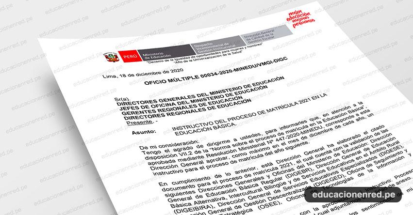 OFICIO MÚLTIPLE N° 00034-2020-MINEDU/VMGI-DIGC.- Instructivo del Proceso de Matrícula 2021 en la Educación Básica
