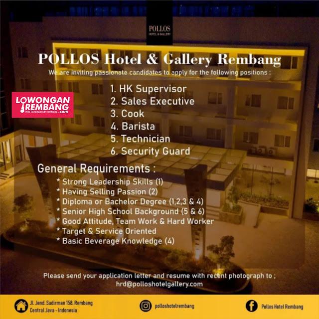6 Lowongan Kerja Pegawai Pollos Hotel & Gallery Rembang