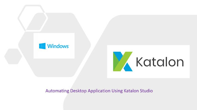 Automating Desktop Application Using Katalon Studio