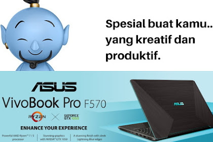 ASUS VivoBook Pro F570, Kombinasi AMD Dengan NVIDIA Bikin Kamu Makin Produktif