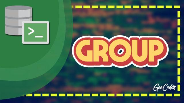 شرح كيفية استخدام وانشاء group داخل لغة sql
