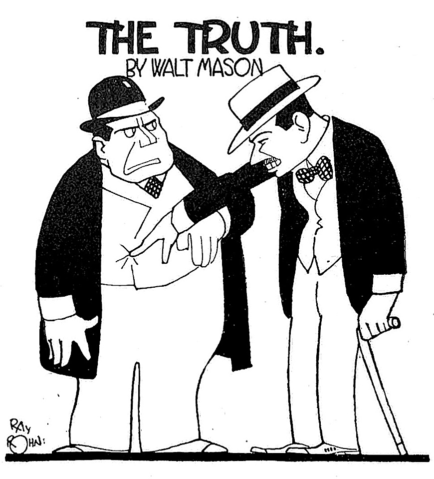 """The Truth""  a 1914 Ray Rohn cartoon"