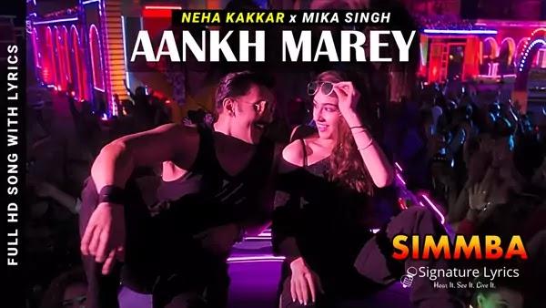Aankh Mare Lyrics - Simmba   Neha Kakkar, Mika Singh