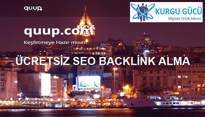 Quup.com'dan Ücretsiz SEO Backlink Alma Yöntemleri - Kurgu Gücü