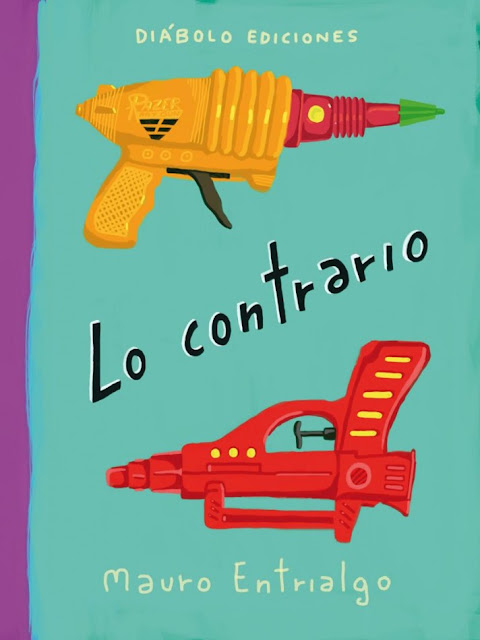 """Portada del libro de Diábolo Ediciones """"Lo contrario"""" de Mauro Entriealgo"""
