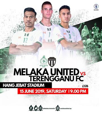 Live Melaka United vs Terengganu Liga Super 15.6.2019