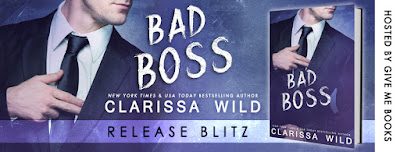 Bad Boss by Clarissa Wild Release Blitz + Giveaway