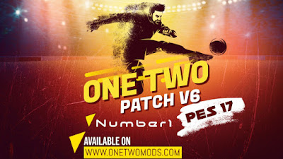 PES 2017 One Two Patch V6 AIO + FIX Season 2019/2020