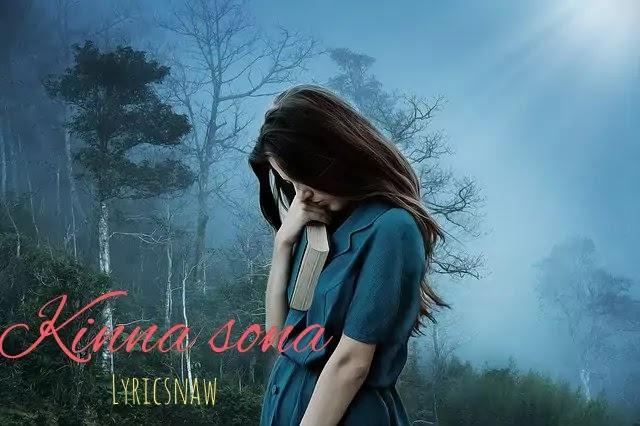 Kinna Sona Hindi Song