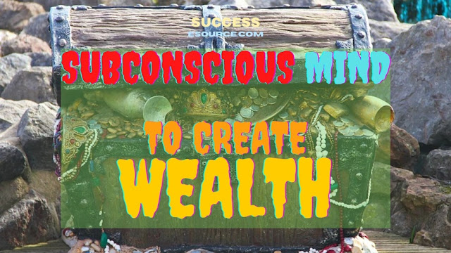 SUBCONSCIOUS-POWER-To-Get-WEALTH