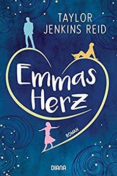 Neuerscheinungen im Juni 2018 #2 - Emmas Herz von Taylor Jenkins Reid