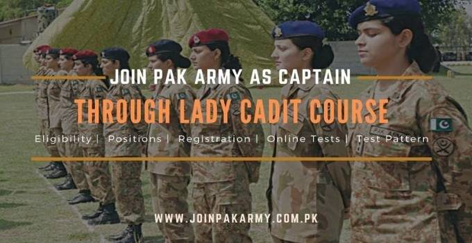 Join Pak Army as Captain  Lady Cadet Course Jobs 2021