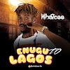 [BangHitz] MP3 & MP4: Whatcee - Enugu TO Lagos