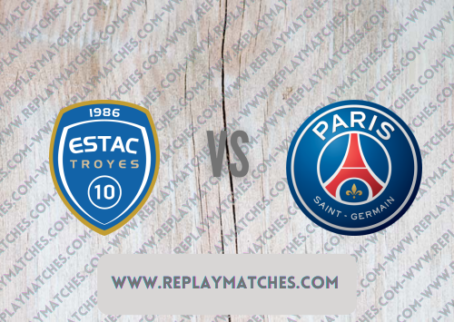 Troyes vs PSG -Highlights 07 August 2021