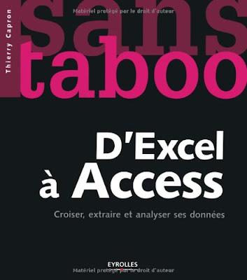 D'Excel a Access : Croiser, extraire et analyser ses donnees - Thierry Capron
