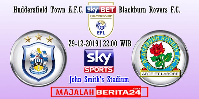 Prediksi Huddersfield Town vs Blackburn Rovers — 29 Desember 2019