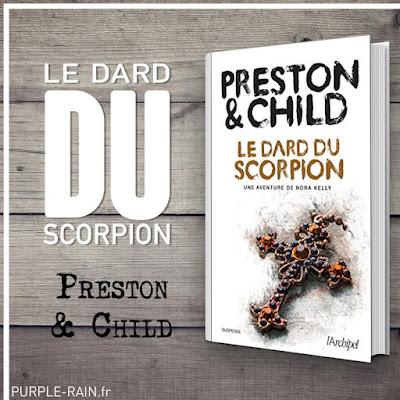 Livre Blog PurpleRain : Le dard du Scorpion • Preston et Child