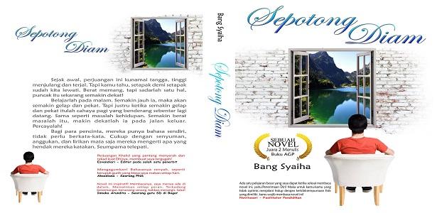 Sepotong Diam karya Bang Syaiha, http://bang-syaiha.blogspot.co.id/