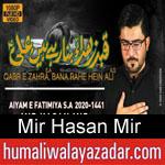 https://humaliwalyazadar.blogspot.com/2020/01/mir-hasan-mir-ayyam-e-fatima-noha-2020.html