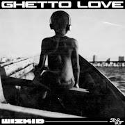 Music: Wizkid - Ghetto Love