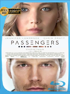 Passengers (Pasajeros) (2016) HD [1080p] Latino [GoogleDrive] chapelHD
