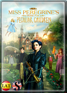 Miss Peregrine y los Niños Peculiares (2016) HD 1080P LATINO/ESPAÑOL/INGLES