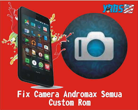 Fix Camera Andromax All Rom