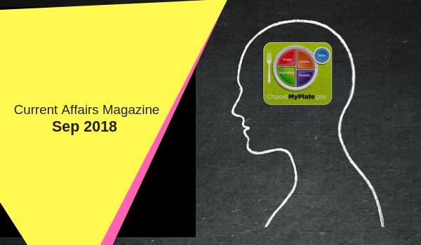 Current Affairs Magazine September 2018