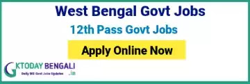 Government Jobs In West Bengal For 12th Pass