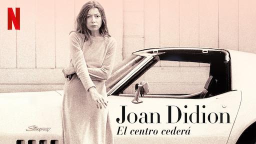 joan-didion-el-centro-cedera