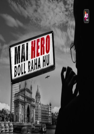 Mai Hero Boll Raha Hu 2021 All Episodes HDRip 720p Season 1