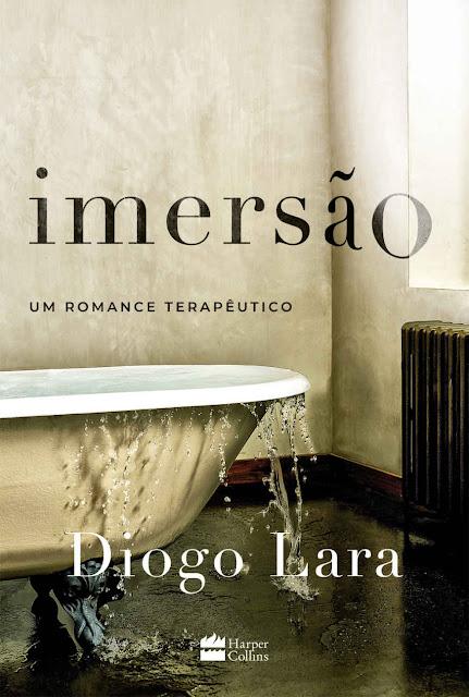 Imersão Um romance terapêutico - Diogo Lara