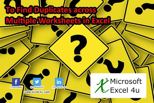 To Find Duplicates across Multiple Worksheets in Excel