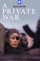 A Private War 2018 Dual Audio Hindi [Fan Dubbed] 720p BluRay