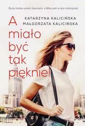 http://lubimyczytac.pl/ksiazka/4884991/a-mialo-byc-tak-pieknie
