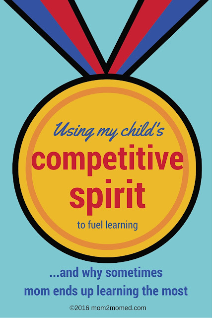 Mom2MomEd Blog: Using my child's competitive spirit to fuel learning