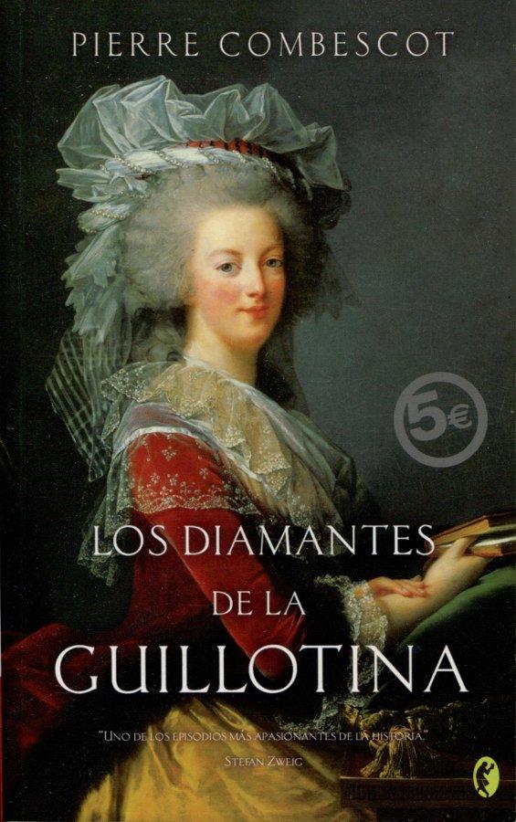 Los diamantes de la guillotina, Pierre Combescot