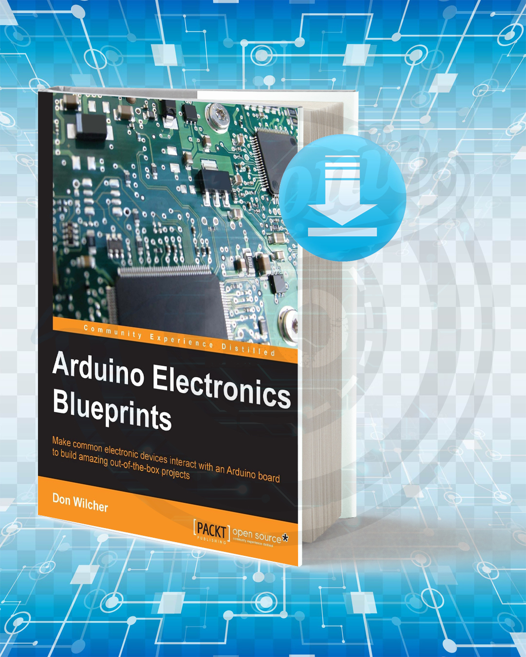 Free Book Arduino Electronics Blueprints pdf.