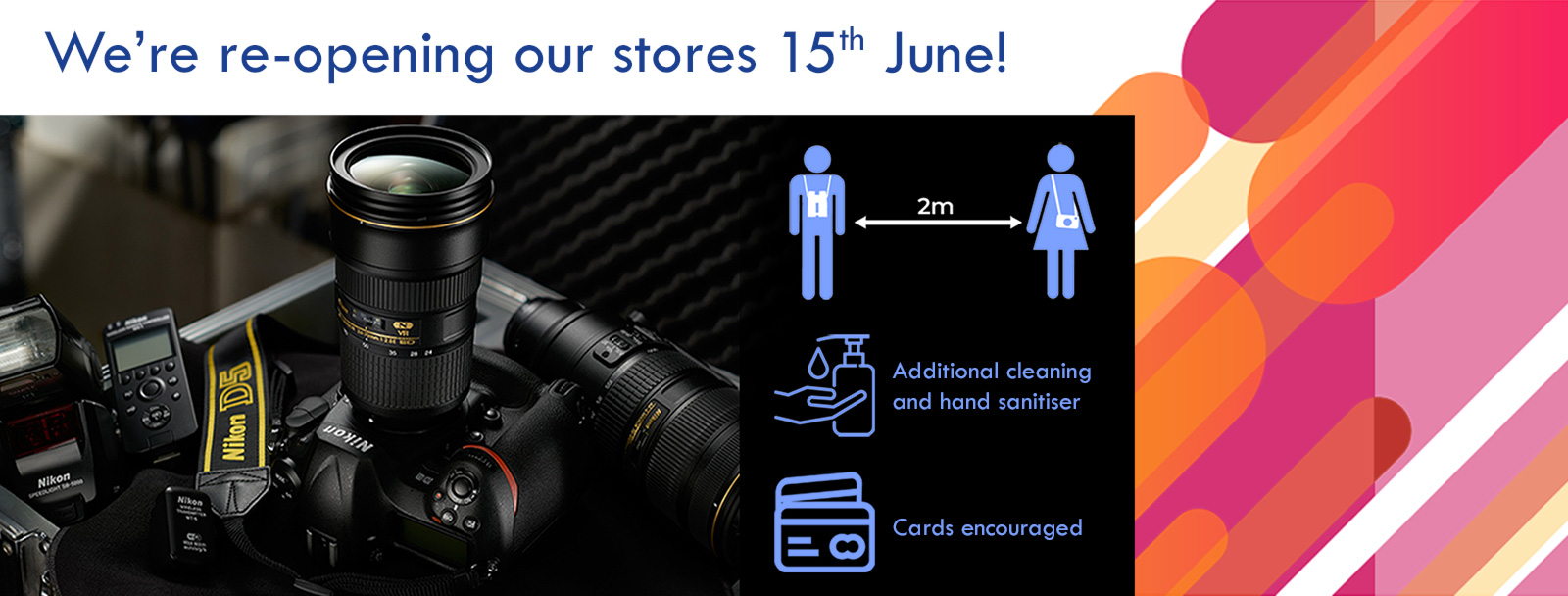Photography Stores Reopening 15 June
