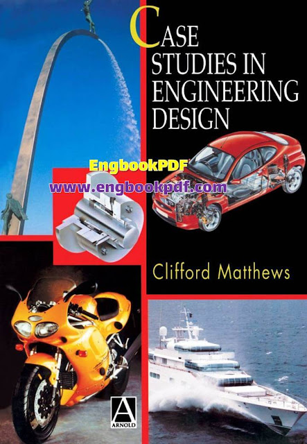Case Studies In Engineering Design PDF