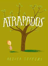 cuento infantil divertido Atrapados de Oliver Jeffers