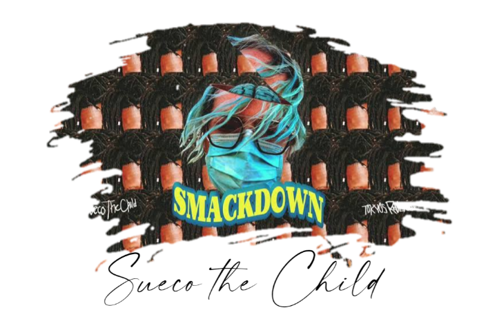 Sueco the Child - Smackdown ft. Tokyos Revenge