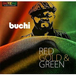 DOWNLOAD Album: Buchi - Red, Gold & Green