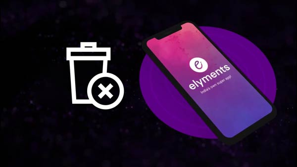 How to delete Elyments account? | Delete Elyments app account if you have Multiple