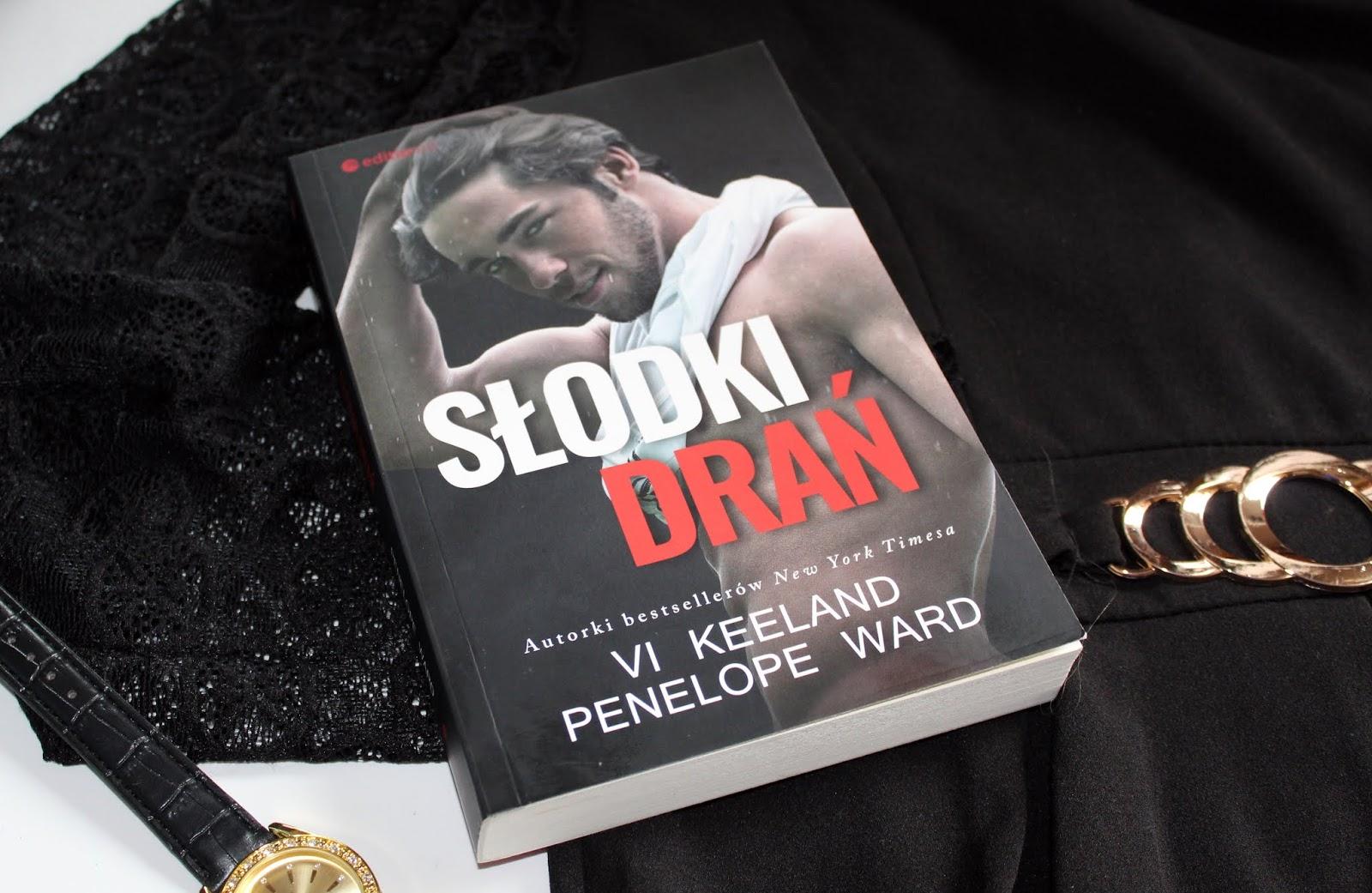 "Vi Keeland & Penelope Ward ""Słodki Drań"" - recenzja"