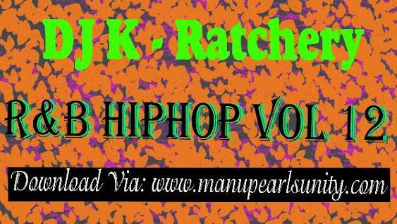 DJ K - Ratchery Vol 12