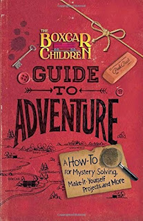 The Boxcar Children Guide to Adventure